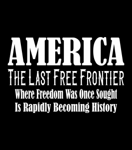 America The Last Free Frontier